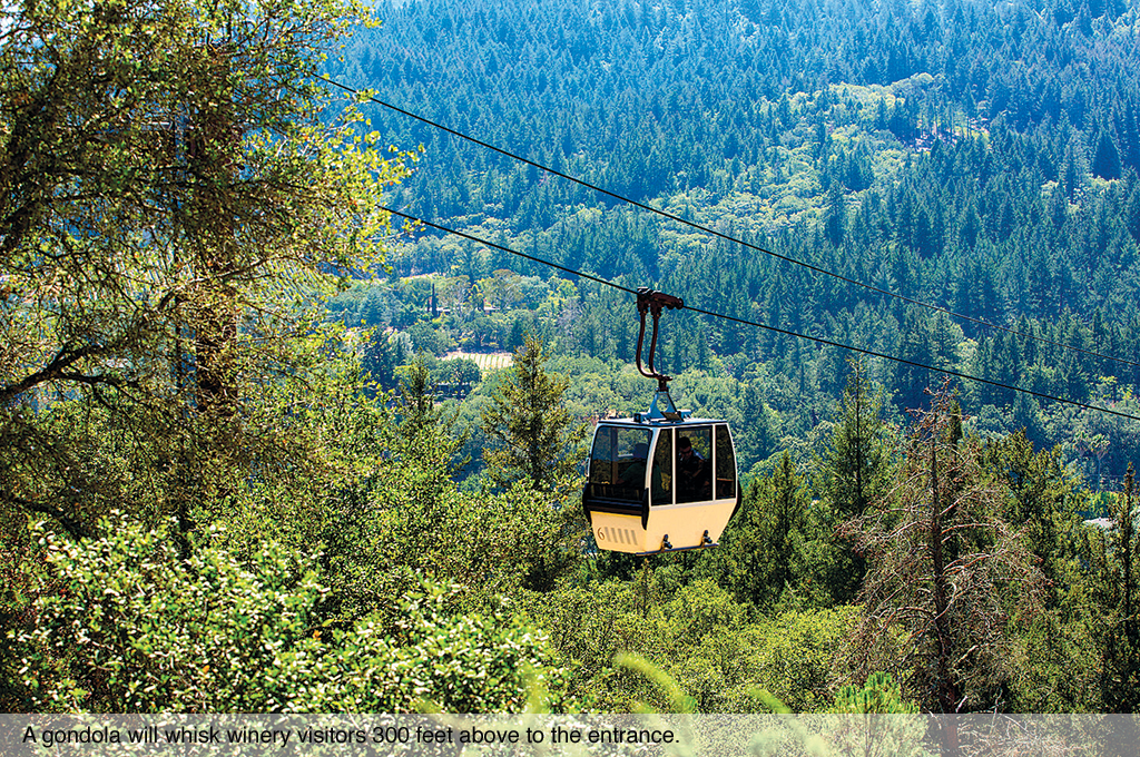 A gondola will whisk winery visitors 300 feet above to the entrance.